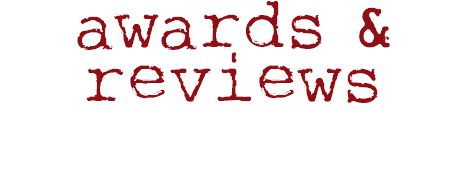 awards & reviews